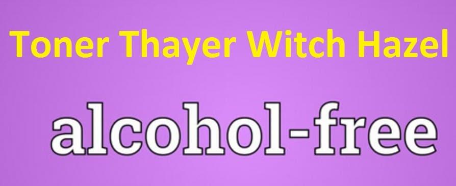 Toner Thayer Witch Hazel không cồn