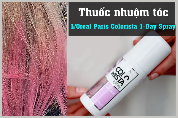 Thuốc nhuộm tóc L'Oreal Paris Colorista 1-Day Spray